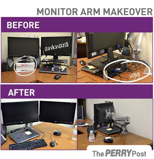 Before and After of one of the monitor arm locales...